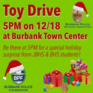 Toy Drive 5PM on 12/18 at Burbank Town Center